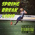 DJ Fry: Lil Spring Break #2019