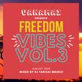 VANAMAI Vibes Vol. 3 — Freedom