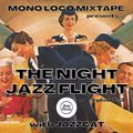 MonoLoco Mixtape: The Night Jazz Flight w/ Jazzcat (21/11/2020)