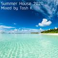 Summer House 2020
