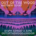Matthew Court - Out of the Wood, Show 249