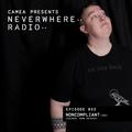 Camea Presents Neverwhere Radio 033 feat. Noncompliant (Valence, Dark Entries)