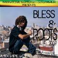 """DJ Chiqui Dubs Present """"BLESS & ROOTS"""" Mixtape"""