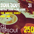 Soul'dOut Vol31 (Retro Soul & Nu Funk) - The Winter Series Pt.1