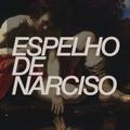 "Espelho De Narciso 01# - ""Premiere"""