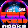 ROOKS presents Funk The World 58