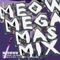 Meow Mega Mas Mix w/ Super Soufflé & Cat Psalm - 24th December 2019