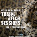 DJ PAULO-TRIBAL BITCH SESSIONS-Vol 1 (Circuit)