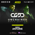 Skiavo & Vindes + Diego Antoine - UNCHAINED MUSIC SESSION #033