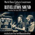 World Bass Culture Livestream presents Revelation Sound 3/7/21
