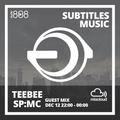 Subtitles Label Takeover w/ Teebee & SP:MC