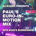 Paul's Euro-In-Motion Mix