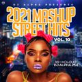 ALPHA 254 NEW STREET MASHUP HITS VOL 10