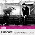 sinncast* #004 - Vague Recollection (sinnmusik* / UK)