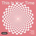 This Is Your Time! w/ Benjamin Röder & Johannes Albert (12/04/21)