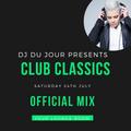 Club Classics 24th July
