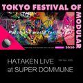 HATAKEN live at TFoM&KFoM special in SUPER DOMMUNE