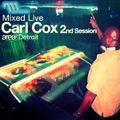 Carl Cox – Mixed Live 2nd Session: Area², Detroit (2002)
