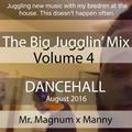 The Big Jugglin Mix Vol 4 feat. Manny
