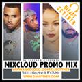 Mixcloud Promo Mix Vol 1 (Hip Hop & R'n'B) By @DJScyther