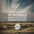 SoulfulHOUSE MIX VOL.4 by N'Works