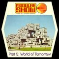 Modular Show Part 5 - World of Tomorrow