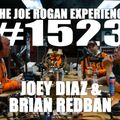 #1523 - Joey Diaz & Brian Redban