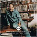 Balearic Assassins Of Love with Steve KIW - the music of Jose Padilla - 21.10.2021