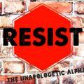 Resist Mixtape 2020 Election Coup