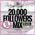 @DJStylusUK - 20,000 FOLLOWERS MIX (CURRENT HIP HOP / R&B / GRIME & AFROBEAT)