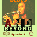 Blues And Beyond, Episode 18   (23 10 21)