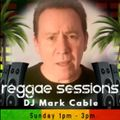 Mark Cable - Reggae Sessions - 21.02.2021