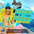 DJ Majikal - Kuduro x Dennery (St Lucian Mix)