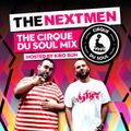 Cirque Du Soul Nextmen Mix