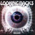 LOOKING BACK 3