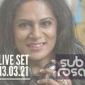 Sub Rosa - 2 Hour Live Set - 13.03.2021 - O.N.L.Y. Techno