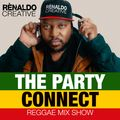The Party Connect Ep. 2 // Classic Dancehall & Reggae