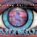 DJ Dance Helter Skelter Bank Holiday Extravaganza 14th April 1995