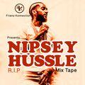 Nipsey Hussel Mix Tape R.I.P