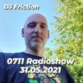 0711 Radioshow on egoFM - 31.05.2021 - DJ Friction