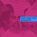 duke hugh radio episode 1