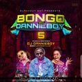 BONGO WITH DANNIE BOY_VOL 5