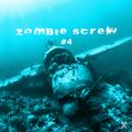 Zombie Screw #4 - L'emission qui te ralentit 4x fois plus