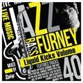Redeye Liquid Kicks Volume 40 (Furney Special)