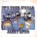 「 It's Your World  」