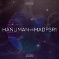 Hanuman Vs MadP3R1 - 2020 Arise