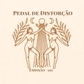 Emissão #110 (5ª Temporada) Pedal de Distorção