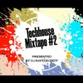 Techhouse Mixtape #2 by DJ RäFFDeCheFF