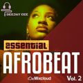 Essential Afrobeats 2021 Vol 2. FT Davido // Teni // Patoranking // Rema // Diamond Platnumz & More