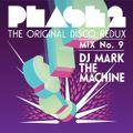 """Phase 2 """"the Original Disco redux"""" Mix 9"""